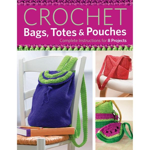 Creative Publishing International-Crochet Bags, Totes & Pouches