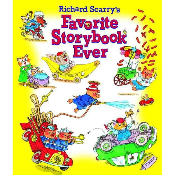 Richard Scarry's Favorite Storybook Ever (Hardcover)