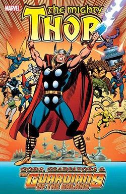Thor: Gods, Gladiators & the Guardians of the Galaxy (Paperback)
