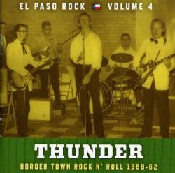 THUNDER: EL PASO ROCK - VOL. 4-THUNDER: EL PASO ROCK