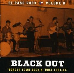 BLACK OUT: EL PASO ROCK - VOL. 6-BLACK OUT: EL PASO ROCK