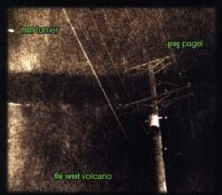 MATT & GREG PAGEL TURNER - SWEET VOLCANO