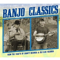 BANJO CLASSICS FROM THE VAULTS OF COUNTY RECORDS & - BANJO CLASSICS FROM THE VAULTS OF COUNTY RECORDS &