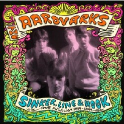 AARDVARKS - SINKER LINE & HOOK: ANTHOLOGY 1987-99