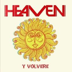 HEAVEN - Y VOLVERE