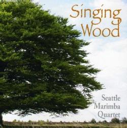 SEATTLE MARIMBA QUARTET - SINGING WOOD