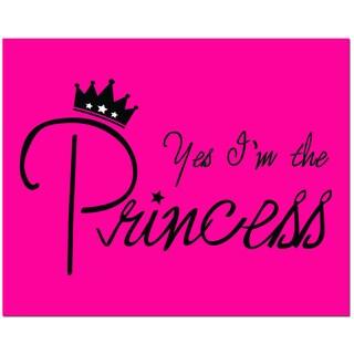 Yes I'm the Princess Hot Pink Art Print