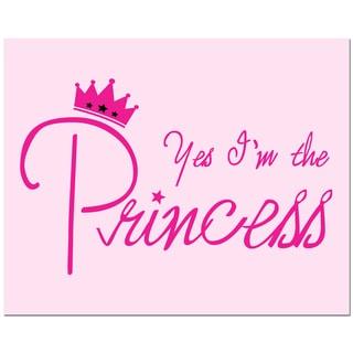 'Yes I'm the Princess Light Pink' Art Print