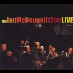 IAN MCDOUGALL - 12-TET LIVE
