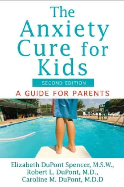 The Anxiety Cure for Kids: A Guide for Parents and Children (Paperback)