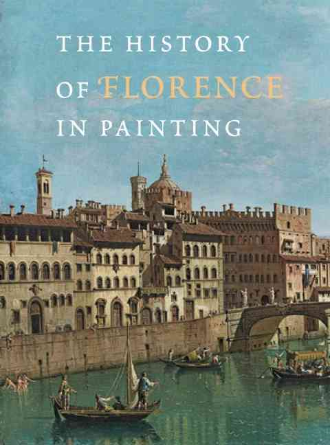 The History of Florence in Painting (Hardcover)
