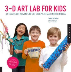 3-D Art Lab For Kids: 32 Hands-On Adventures in Sculpture and Mixed Media (Paperback)