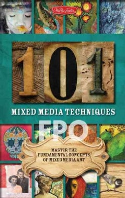 101 Mixed Media Techniques (Hardcover)