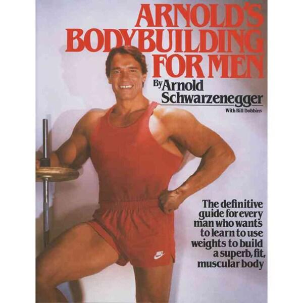 Arnold's Bodybuilding for Men (Paperback)