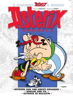 Asterix Omnibus 8: Asterix and the Great Crossing, Obelix and Co., Asterix in Belgium (Hardcover)