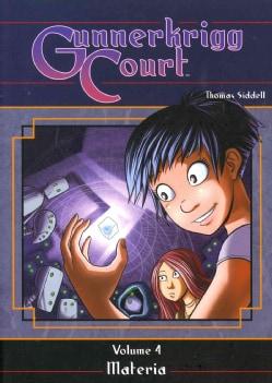 Gunnerkrigg Court 4: Materia (Hardcover)