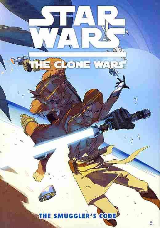 Star Wars: the Clone Wars: The Smuggler's Code (Paperback)