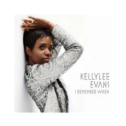 KELLYLEE EVANS - I REMEMBER WHEN