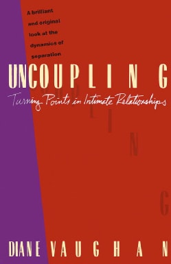 Uncoupling: Turning Points in Intimate Relationships (Paperback)