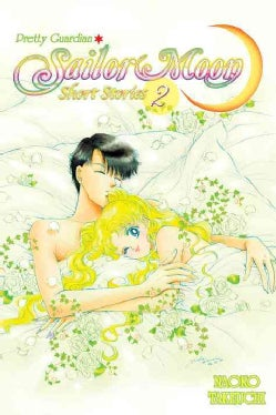 Sailor Moon Short Stories 2 (Paperback)