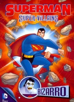 Superman Super Villains: Bizarro (DVD)