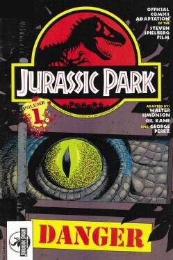 Jurassic Park Vol. 1: Danger: Danger (Hardcover)