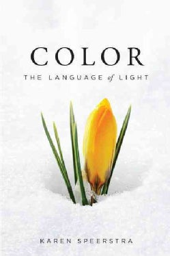 Color: The Language of Light (Paperback)