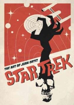 Star Trek: The Art of Juan Ortiz (Hardcover)
