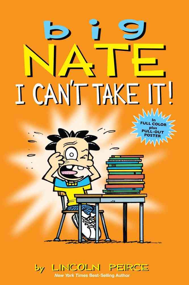 Big Nate I Can't Take It! (Paperback)