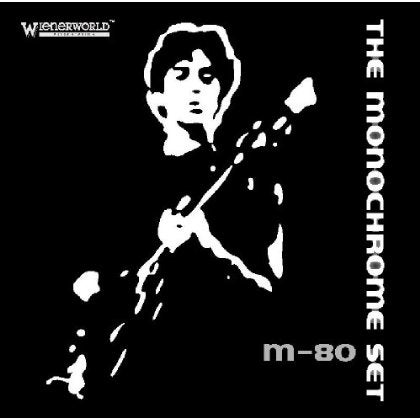 Monochrome Set - Monochrome Set: M80 Concert