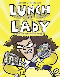 Lunch Lady 10: Lunch Lady and the Schoolwide Scuffle (Hardcover)