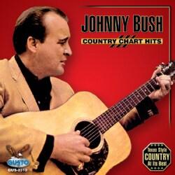 Johnny Bush - Country Chart Hits: Johnny Bush