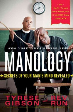 Manology: Secrets of Your Man's Mind Revealed (Paperback)