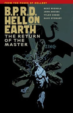 B.P.R.D.: Hell on Earth Vol. 6: The Return of the Master (Hellboy) (Paperback)