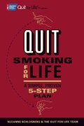 Quit Smoking for Life: A Simple, Proven 5-step Plan (Paperback)