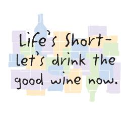 'Life's Short -Let's Drink The Good Wine Now' Kitchen Apron-Natural