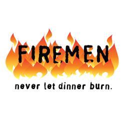 'Firemen Never Let Dinner Burn'Kitchen Apron-Natural