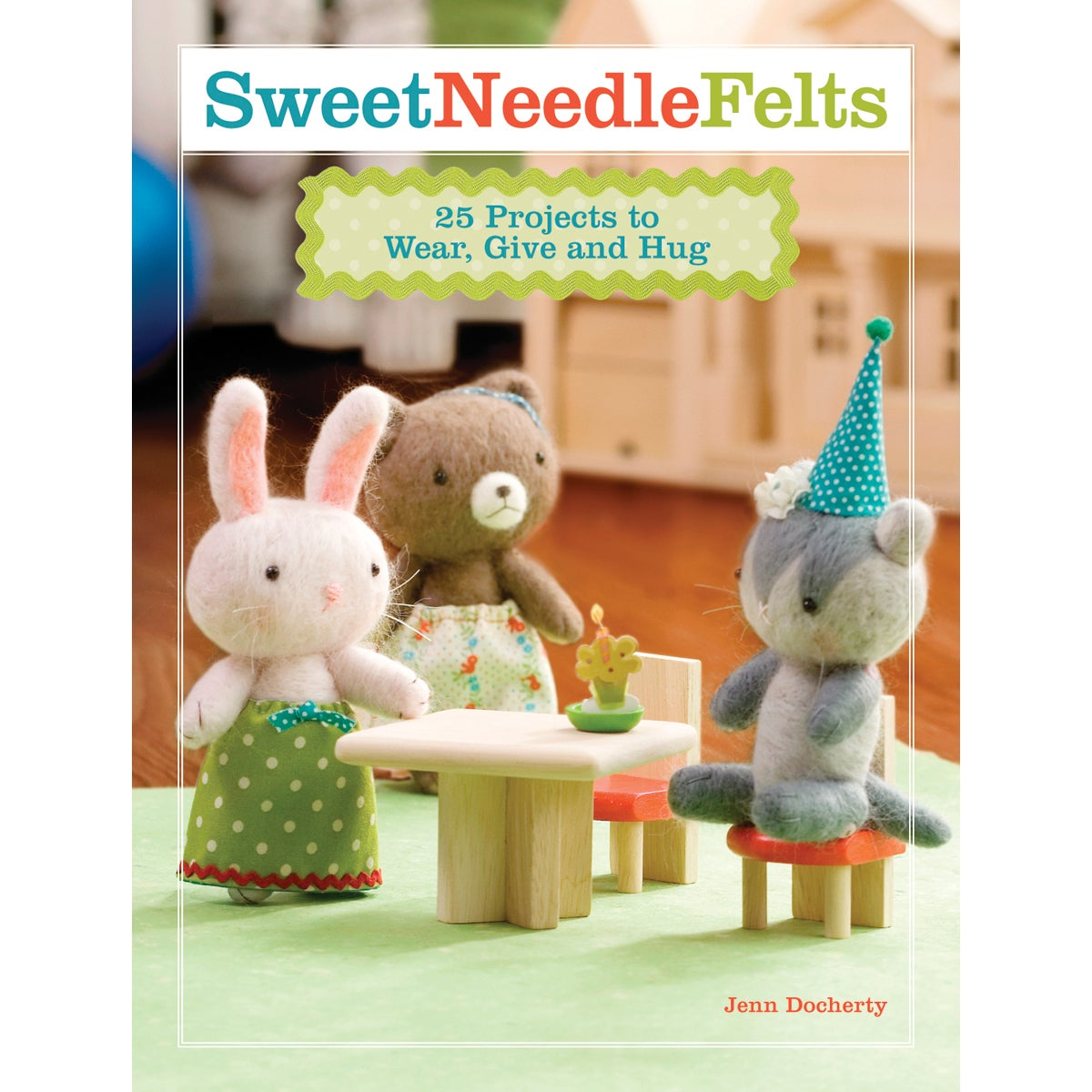 North Light Books-Sweet Needle Felts