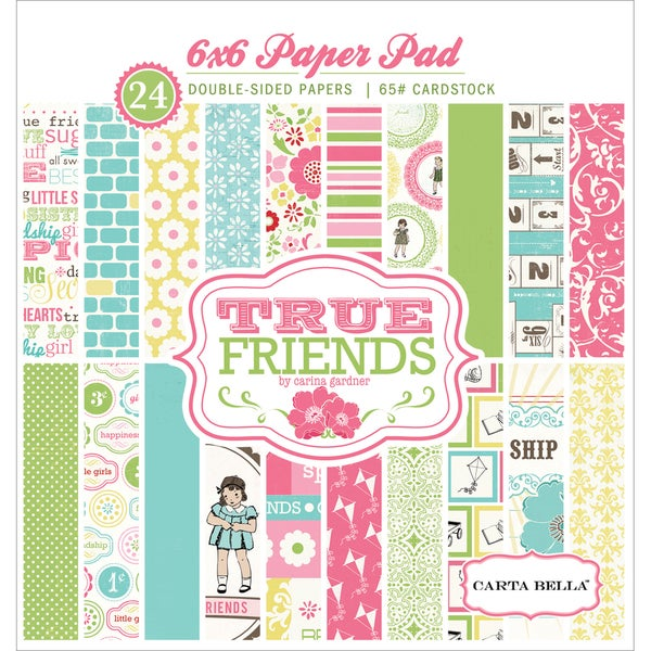 "True Friends Double-Sided Cardstock Pad 6""X6"" 24/Sheets-"