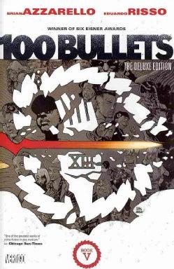 100 Bullets 5 (Hardcover)