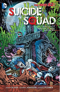 Suicide Squad 3: Death is for Suckers (The New 52) (Paperback)