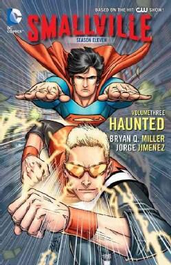 Smallville Season Eleven 3: Haunted (Paperback)