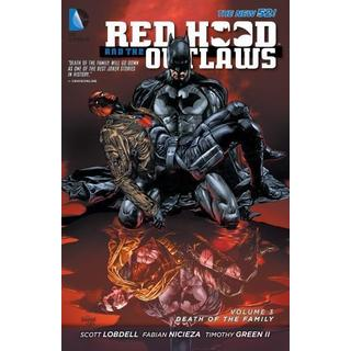Red Hood and the Outlaws 3: Death of the Family (Paperback)