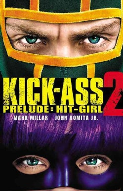 Kick-Ass 2 Prelude: Hit-Girl (Paperback)