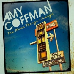 AMY COFFMAN - MORE THINGS CHANGE