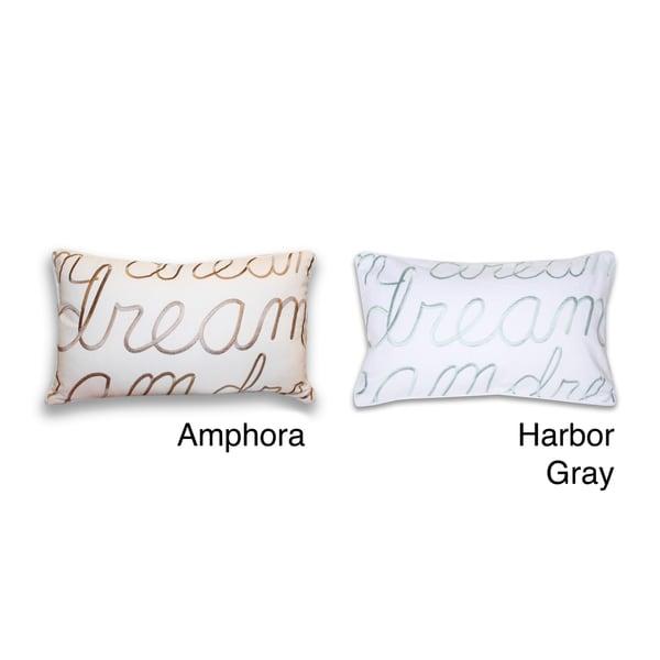 Thro Dream Embroidered Script 20-inch Decorative Pillow