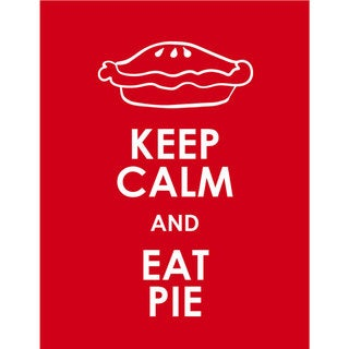 Keep Calm And Eat Pie Unframed Print Free Shipping On