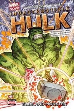 Indestructible Hulk 2: Gods and Monster (Marvel Now) (Hardcover)