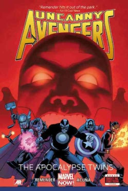 Uncanny Avengers 2: The Apocalypse Twins (Marvel Now) (Hardcover)