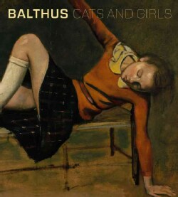 Balthus: Cats and Girls (Hardcover)